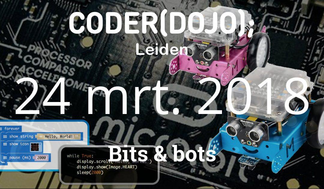 CoderDojo Leiden #46 | Bits & Bots | 24 maart 2018