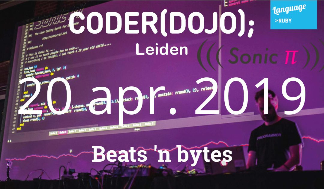 CoderDojo Leiden #59 | Beats 'n Bytes | 20 april 2019
