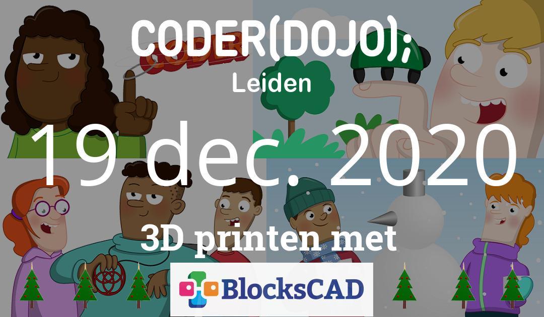 CoderDojo Leiden #74 | 3D printen met BlocksCAD