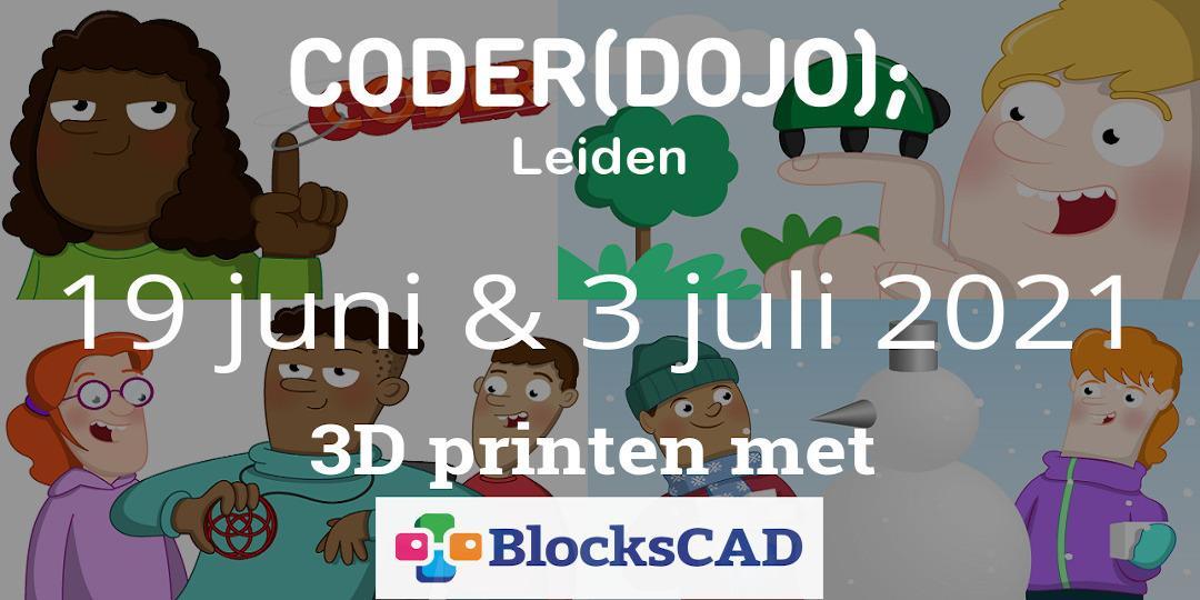 CoderDojo Leiden #74   3D printen met BlocksCAD